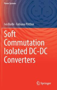 Ivo Barbi - Livro SOFT COMMUTATION ISOLATED DC-DC CONVERTERS