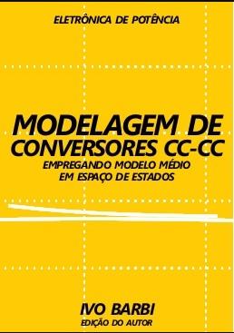 Ivo Barbi - Livro MODELAGEM DE CONVERSORES CC-CC
